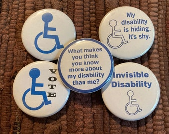 Disability Themed Pinback Buttons/Magnets