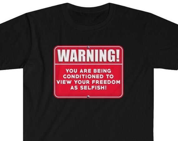 WARNING! You Are Being Conditioned Short Sleeve Tee
