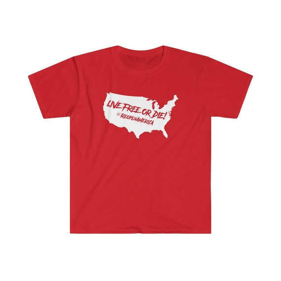 Live Free Or Die #ReopenAmerica Short Sleeve Tee