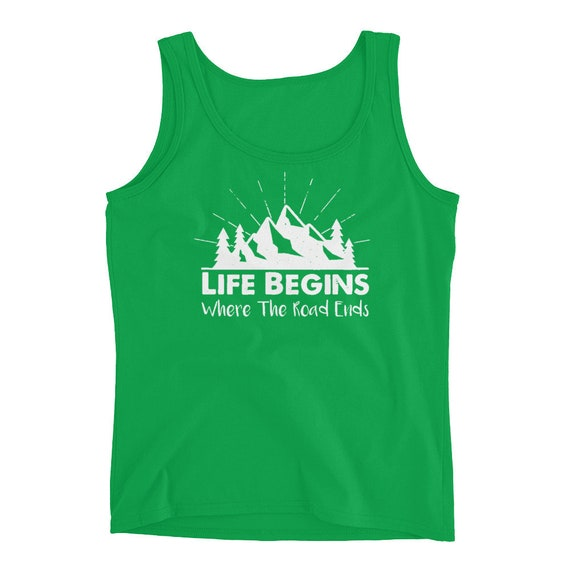 Life Begins Where The Road Ends Ladies' Tank