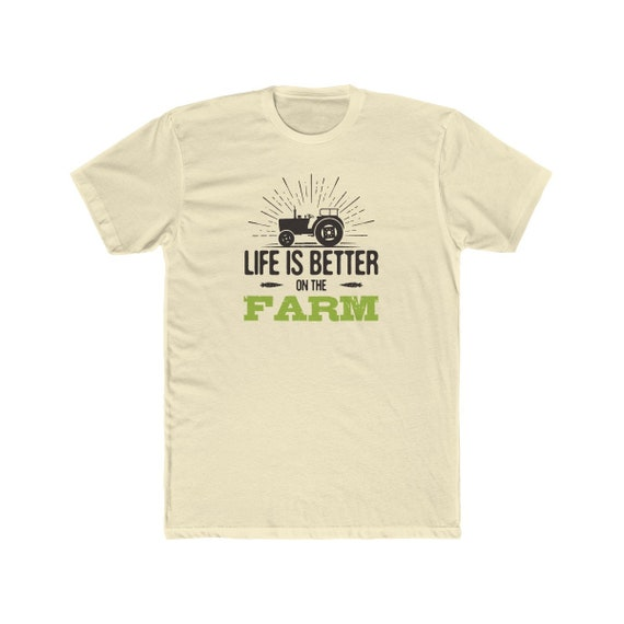 Life Is Better On The Farm Cotton Tee