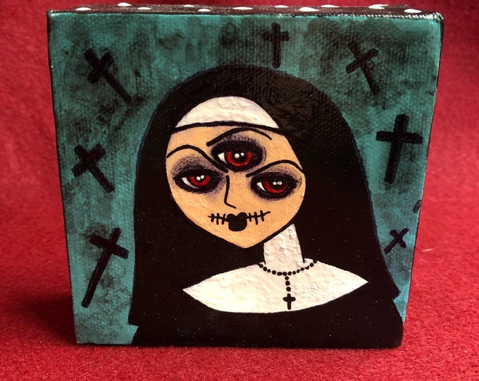 Free usa shipping Creepy art original weird scary acrylic painting nun with 3 eyes by christiecreepydolls