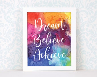 Dream Believe Achieve watercolor art print, motivational poster, inspirational art, Christmas gift, nursery prints, quote prints for office