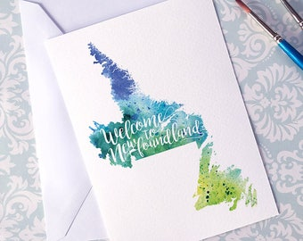 Welcome to Newfoundland map art greeting cards, blank greeting card with watercolor painting of NL art, moving house card, moving away gift