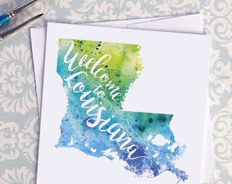 Welcome to Louisiana map art greeting cards, blank greeting card, watercolor painting of Louisiana art, moving house card, moving away gift