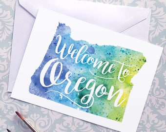 Welcome to Oregon map art greeting cards, blank greeting card with watercolor painting of Oregon art, moving house card, moving away gift