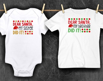 dear santa my sister did it christmas shirt 1st christmas shirtchristmas teesibling christmas shirtschristmas outfitbrother and sister