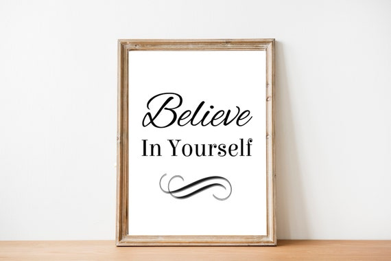 Wall Art Quote A4 Believe in Yourself1 Motivational Print Inspirational Posters