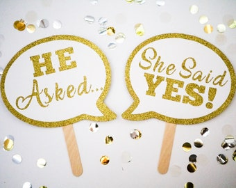 2 Piece - He asked, She said yes! Speech bubble Sign, Engagement announcement, Wedding Photo Booth Prop