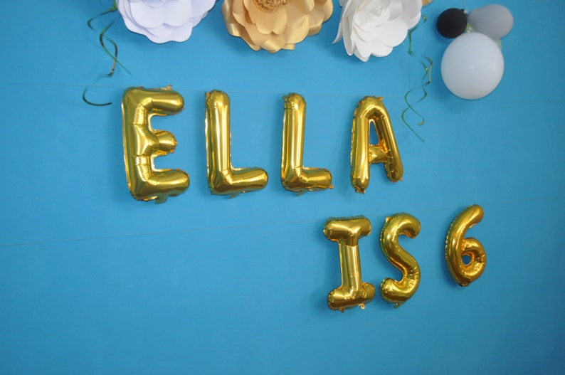 ELLA IS 6  Balloon Letters and Numbers 16 inches 40 cm Balloons  6th Birthday Balloons Banner  Sixth Birthday  I am Six  6th Birthday