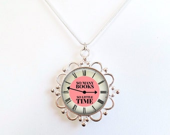 Book Necklace- Gift for Teacher, Gift for Book Lover, gift for Librarian, Frank Zappa Quote - So Many Books, So Little Time