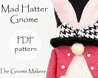 Gnome PDF Sewing Pattern MAD HATTER, Fairy Tale pdf Gnome Patterns, Tutorial Gnome Bunny Pattern, Mad Hatter pdf Patterns, Gnome Sewing