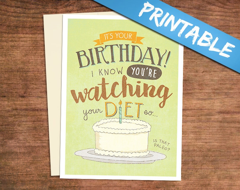 Paleo Birthday Card For The Gluten Free Eater Printable