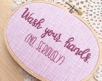Wash Your Hands Embroidery Hoop Art, Purple Bathroom Art, Kids Room Decor, Bathroom Decor, No Seriously, Snarky Embroidery, Funny Embroidery