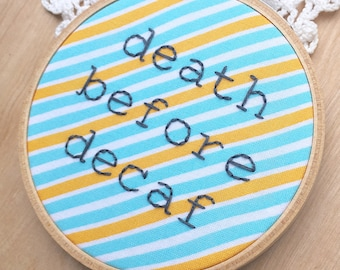 Death Before Decaf Embroidery Hoop Art, Gifts For Coffee Lovers, Coffee Hoop Art, Snarky Hoop Art, Kitchen Decor, Cubicle Decor, Desk Decor