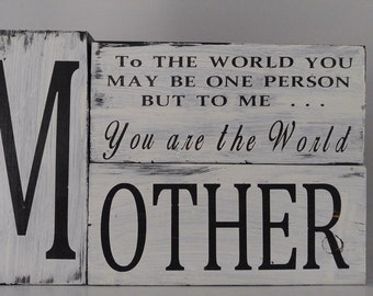 Mother You are the world to me Block Decor