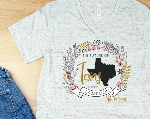 """Floral Future of """"Any State"""" is in my Classroom Teacher Unisex V-Neck Short Sleeve T-shirt with Name   Vintage-Feel & Super-Soft"""
