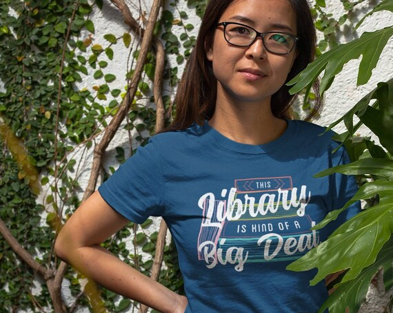 This Library Is Kind of a Big Deal Unisex Short Sleeve T-shirt | Vintage-Feel & Super-Soft | Reading Shirt | Librarian Shirt