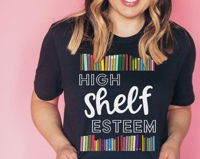 High Shelf Esteem Librarian & Reading Unisex Short Sleeve T-shirt