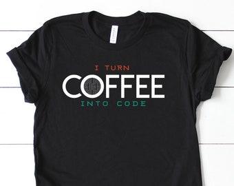I Turn Coffee into Code T-shirt - Super-Soft, Vintage-Feel Tshirt | Programmer Shirt | Programming Coding | Coding for Coffee