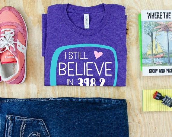 I Still Believe in 398.2 Dewey Reading & Librarian T-shirt | Bookish Shirt | Dewey Decimal Tee for the Library