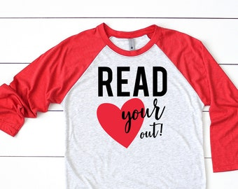 Read Your Heart Out Librarian or Teacher Tshirt | Super-soft 3/4 Sleeve Raglan T-shirt | Gift for Librarian | Reading Shirt | Read Literacy