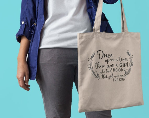 Once Upon a Time There Was a Girl Who Loved Books The End Canvas Tote Bag | Reading Bookish Book Bag