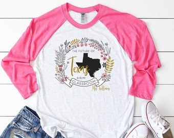 """Floral Future of """"Any State"""" is in my Classroom Teacher Unisex Tshirt 