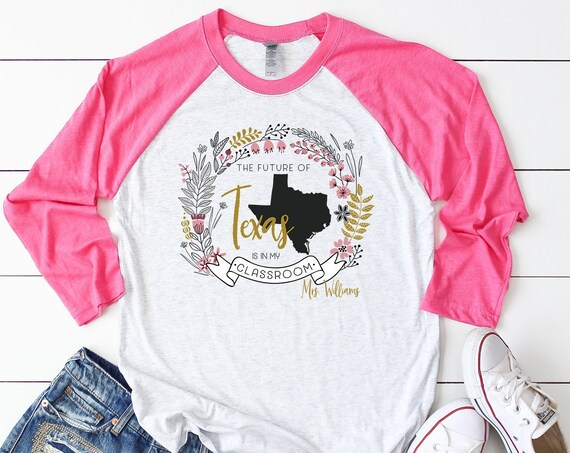 "Floral Future of ""Any State"" is in my Classroom Teacher Unisex Tshirt 