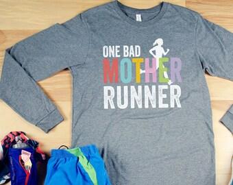 One Bad Mother Runner -  Running Unisex Long Sleeve Tshirt  | Trail Runner Mountains | Gift for Runner | Running Mom