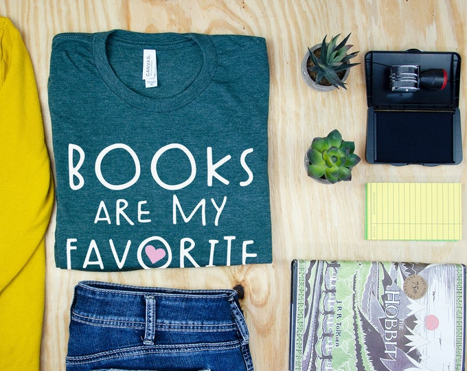Books are My Favorite Cute Librarian Reading T-shirt | Bookish Tshirt | Gift for Book Lover