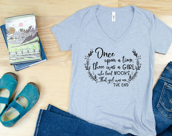 Bookish Once Upon a Time Women's Fit Reading & Librarian V-Neck or Crew T-shirt | Reading Tee | Read More