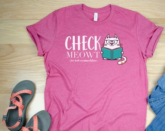 Check Meowt Cat Reading T-shirt - Super-Soft, Vintage-Feel Tshirt | Librarian Tshirt | Free Book Recommendations | Library Science