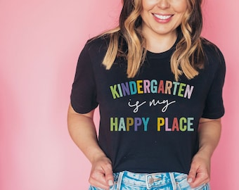 Kindergarten is My Happy Place Teacher Tee | Vintage-Feel & Super-Soft | Teaching Tshirt | Kinder Teacher