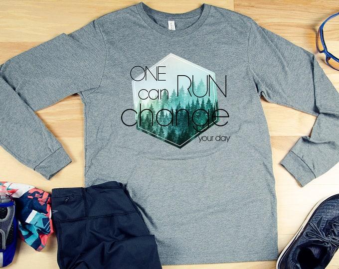 One Run Can Change Your Day Long Sleeve Running Tshirt | Gift for Runner | Marathon | Running Shirt