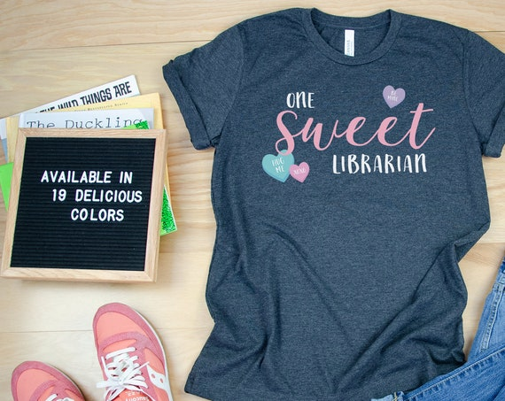 One Sweet Librarian Valentine's Day Short Sleeve Tshirt