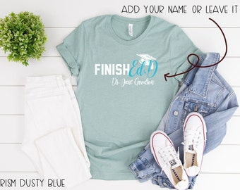 """Finally """"FinishEd.D"""" for Doctor of Education Graduates and Grads 
