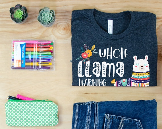 Whole Llama Learning Going On Teacher T-shirt | Grade Level Shirt | Super-Soft | Grade Level Tee | First Grade | Kindergarten