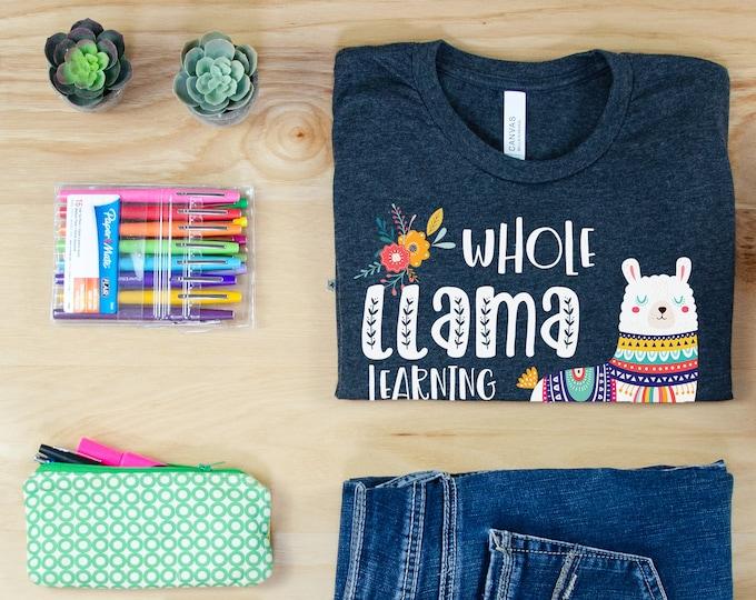 Teacher Tshirt Whole Llama Learning Going On Teacher | Grade Level Shirt | Super-Soft | First Grade, Kindergarten, Third Grade