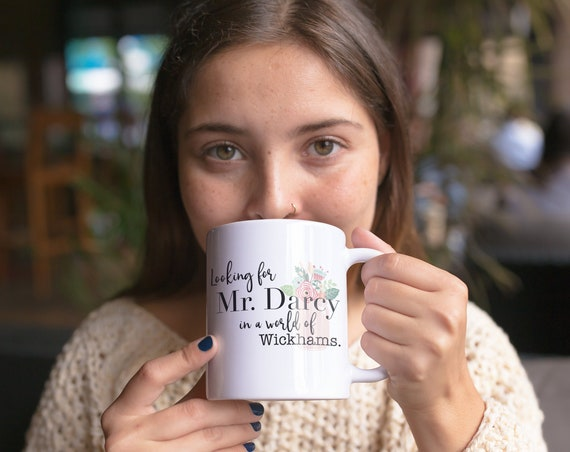 Jane Austen Looking for Darcy in a world of Wickhams |  Coffee or Even Tea Mug 11 oz in Glossy White