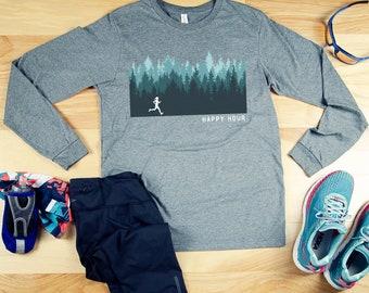 Running in the Woods Happy Hour Long Sleeve Running Tshirt | Gift for Runner | Marathon | Running Shirt