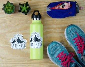 Running Sticker | Mountain Life | Run More Worry Less 3 x 2.71 inch Die Cut Vinyl Sticker | Runner Sticker