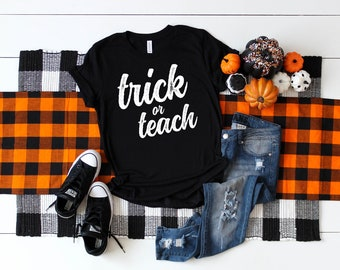 Trick or Teach Teacher Halloween T-shirt | Fall Teacher Elementary Grade Level Shirt
