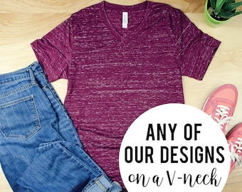 Any of our Designs on a Unisex V-Neck Short Sleeve T-shirt | Vintage-Feel & Super-Soft | Awesome Tshirt