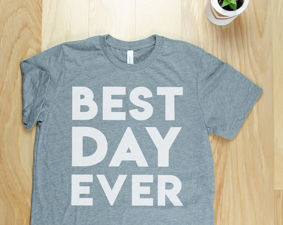 Best Day Ever Teacher T-shirt | First Grade Kindergarten Level Shirt | Elementary Last Day of School Shirt