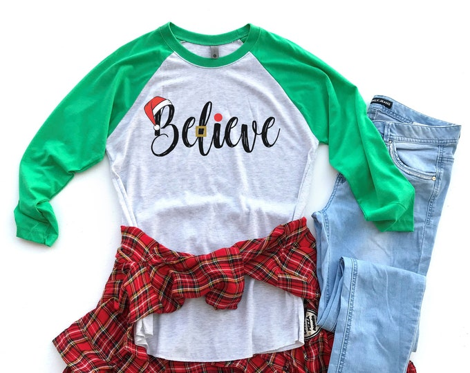 Believe in Santa Scripted Christmas  3/4 Sleeve Raglan | Super-Soft and Vintage-feel | Farmhouse Christmas