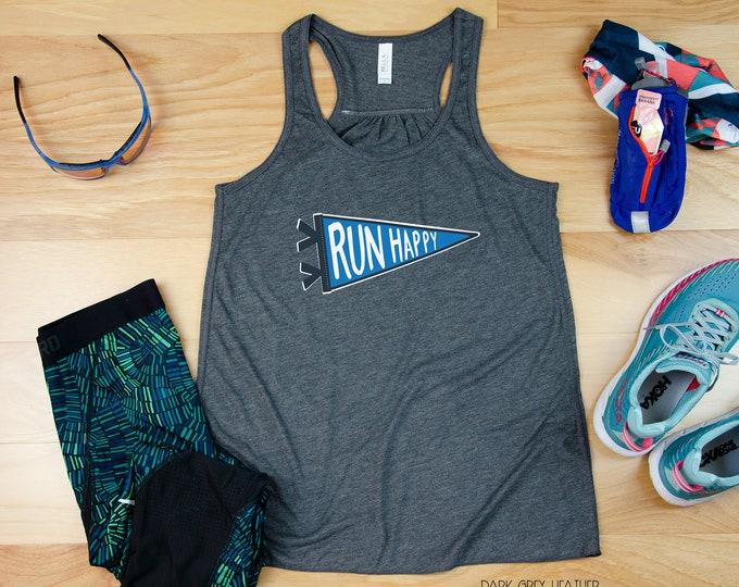 Run Happy Runner Flowy Racerback Tank| Super-Soft Workout Tank | Gift for Runner | Gift for Mom Runner