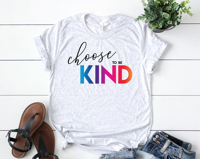 Choose To Be Kind Positive Triblend Tshirt | Teacher shirt & Teacher Tshirt | Elementary Teacher Shirt | Team Teacher Shirt