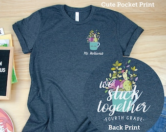 Cactus We Stick Together Elementary Teacher T-shirt | Available for First Grade, Second Grade, and Beyond| Grade Level Shirt | Team Tee
