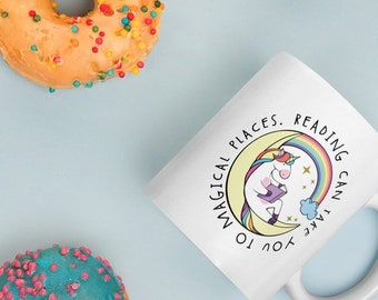 Reading Can Take You to Magical Places | Coffee or Even Tea Mug 11 oz or 15 oz in Glossy White | Reading & Librarian Unicorn